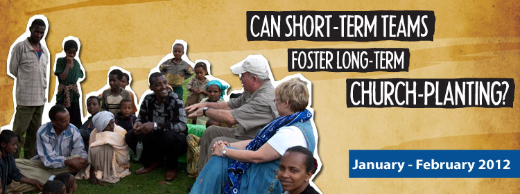 Can Short-Term Teams Foster Long-Term Church-Planting?
