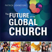 Are you Ready for The Future of the Global Church?