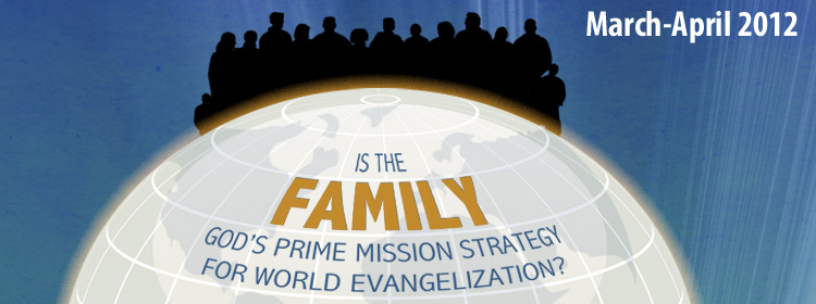 Is The Family God's Prime Mission Strategy For World Evangelization?