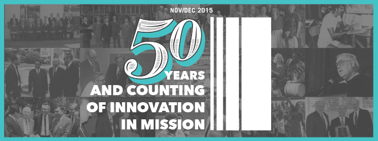 50 Years and Counting of Innovation in Mission