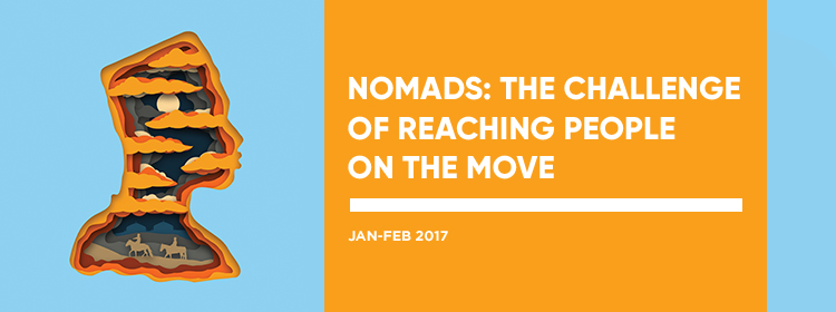 Nomads: The Challenge of Reaching People on the Move